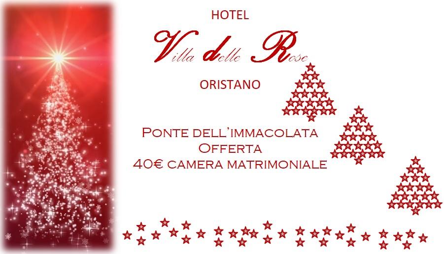 Hotel Villa delle Rose Oristano | Offerta ponte dell'Immacolata 2020 | Offerta Hotel Oristano