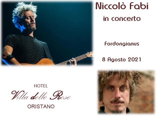 Hotel Villa delle Rose Oristano   Niccolò Fabi in concerto   Fordongianus 08 Agosto 2021   Prenota ora il tuo soggiorno